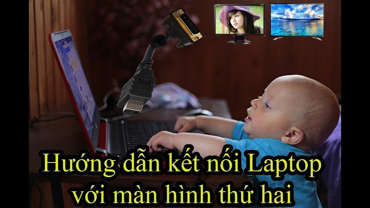 kết nối laptop với màn hình lcd